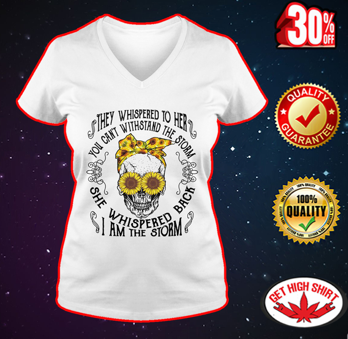 Skull sunflower they whispered to her you can't withstand the storm v-neck