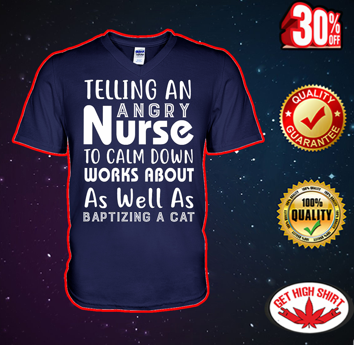 Telling an angry nurse to calm down works about as well as baptizing a cat v-neck