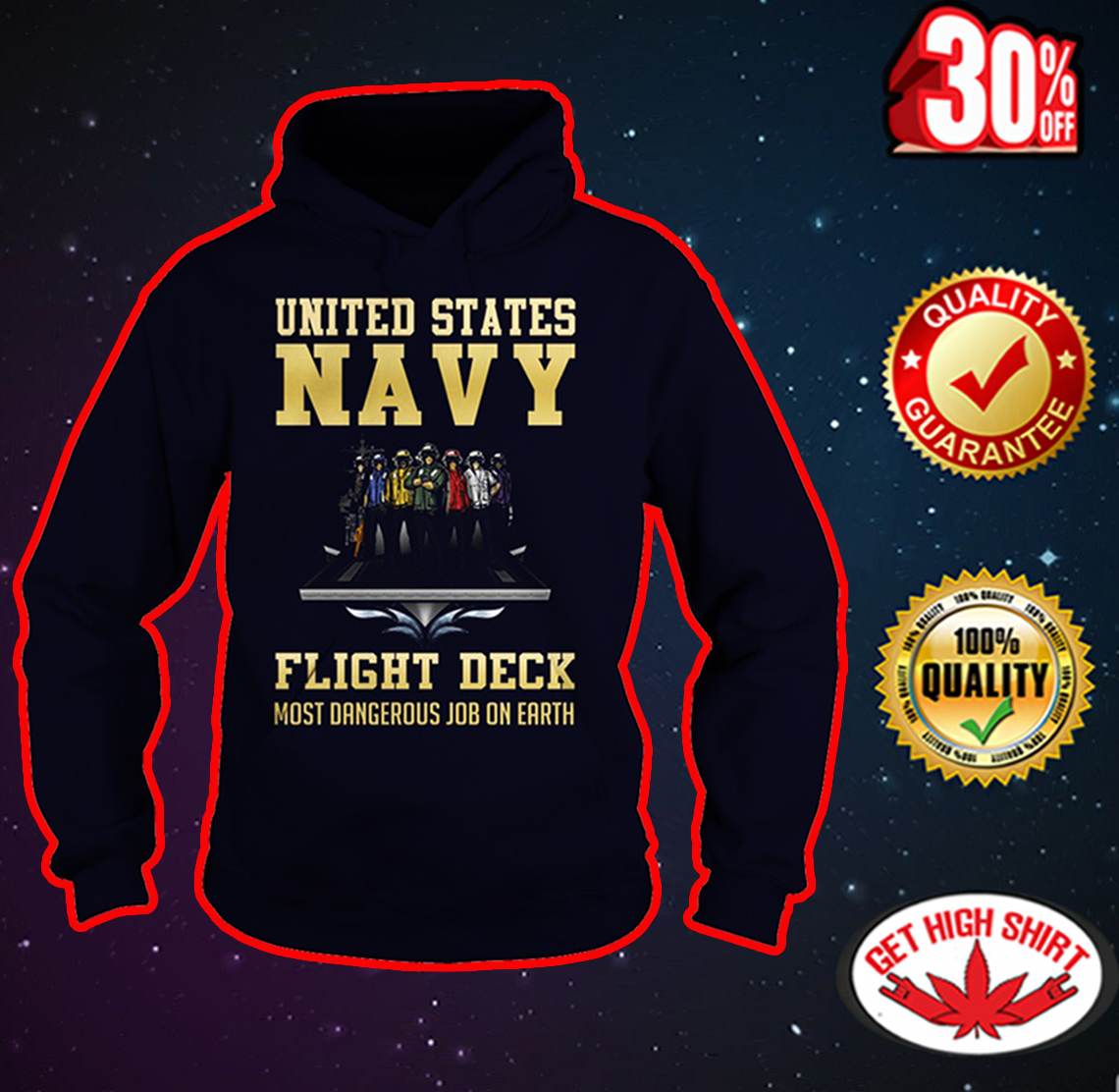 United States Navy flight deck most dangerous job on earth hoodie