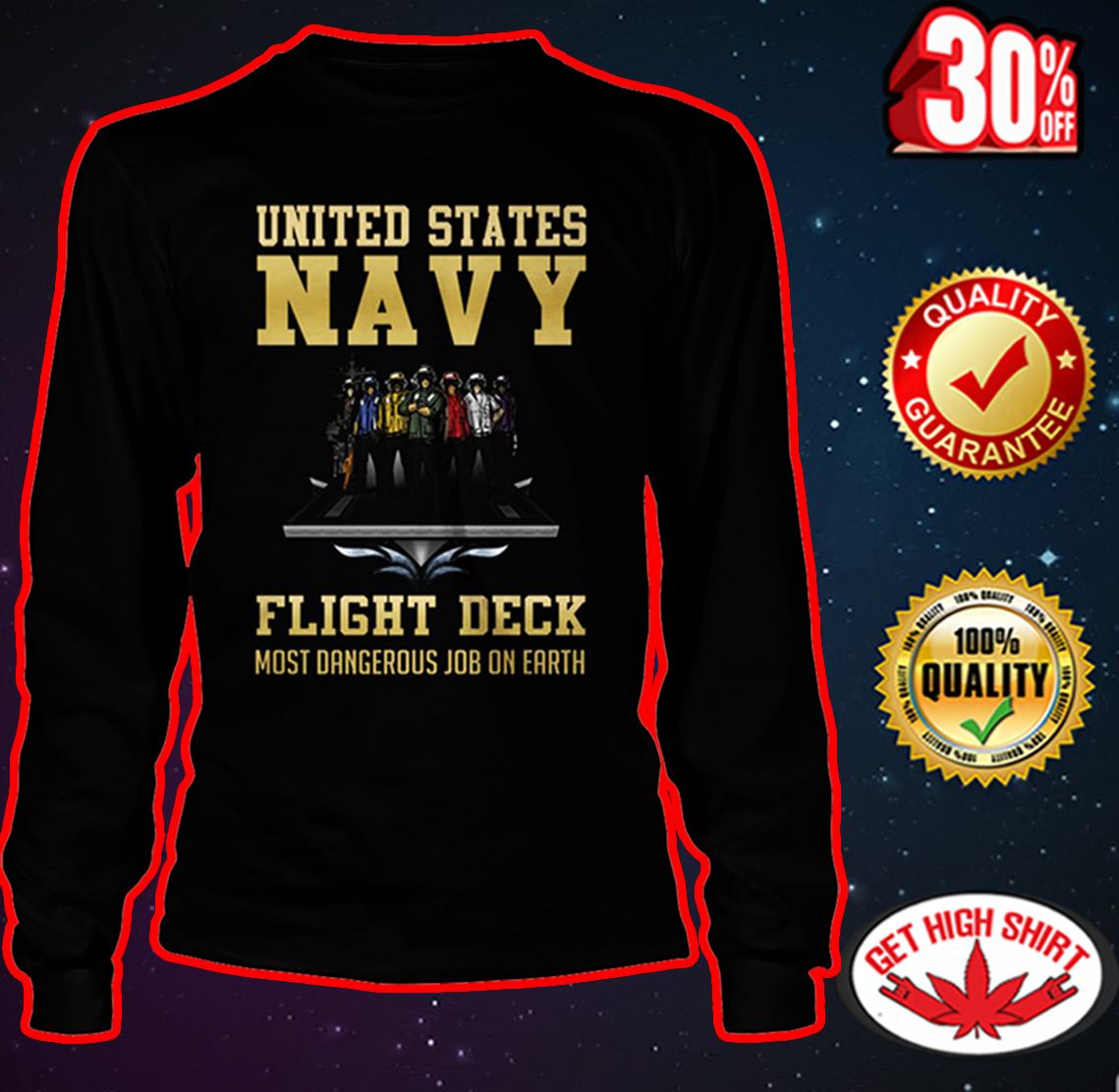 United States Navy flight deck most dangerous job on earth long sleeve tee