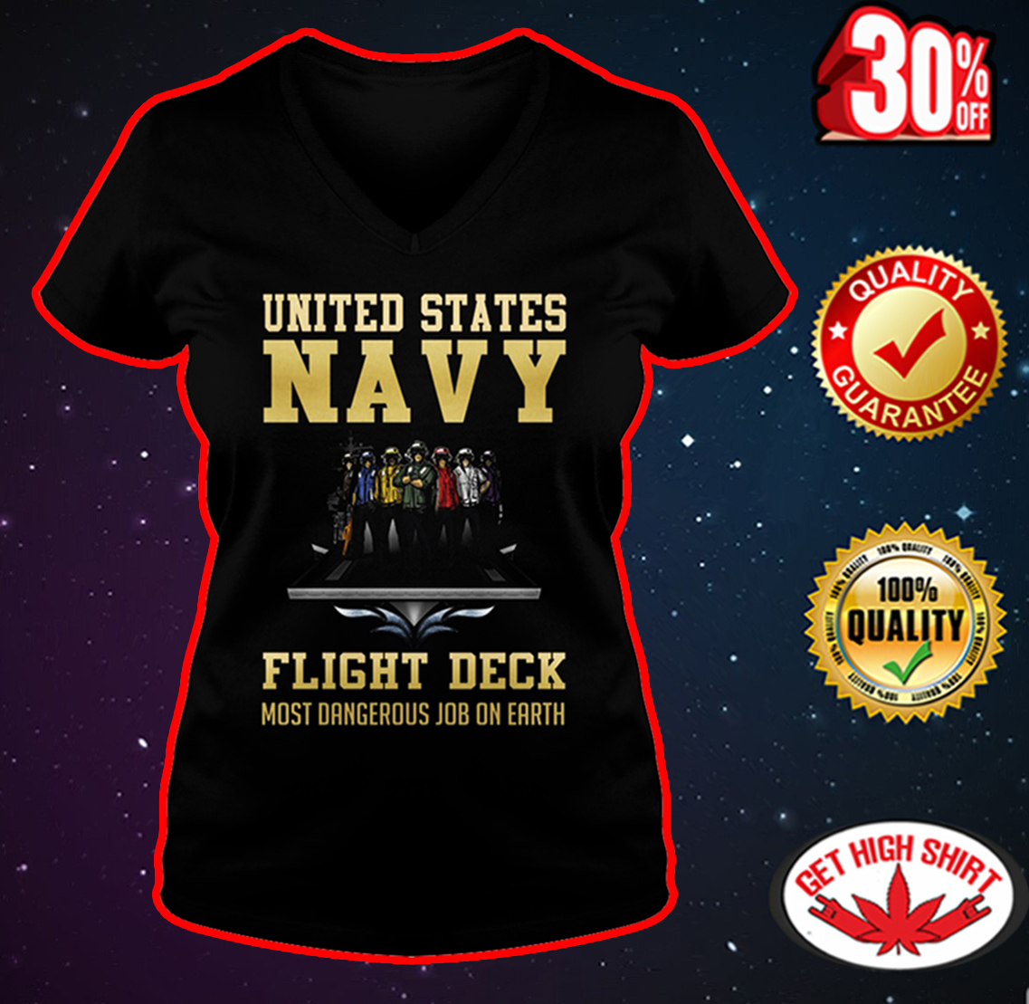 United States Navy flight deck most dangerous job on earth v-neck