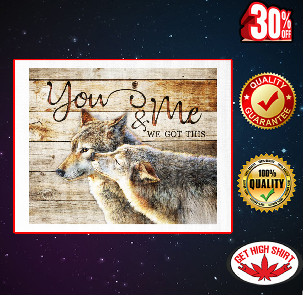 Wolf you and me we got this canvas 16x20
