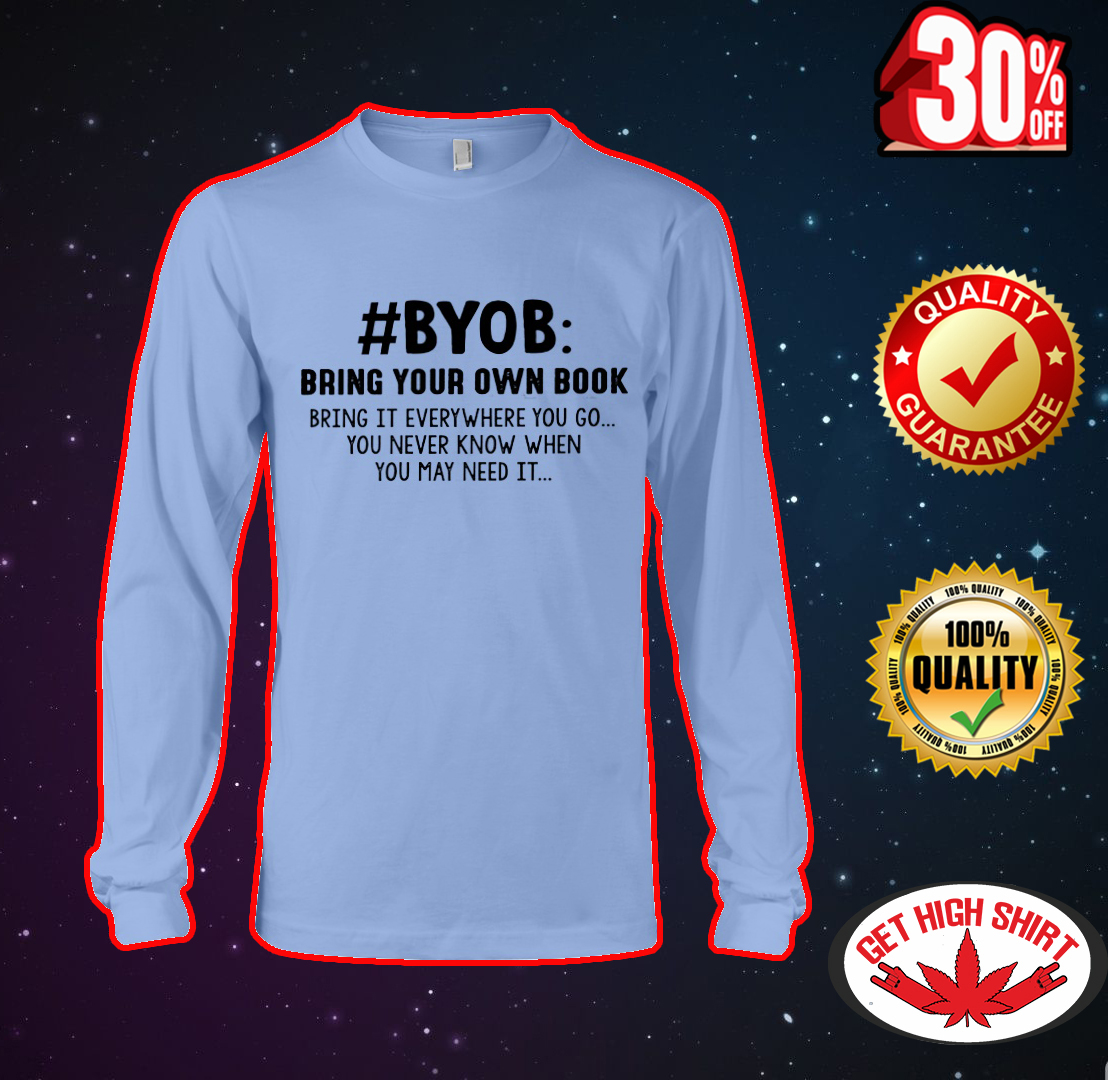 #BYOB bring your own book long sleeve tee