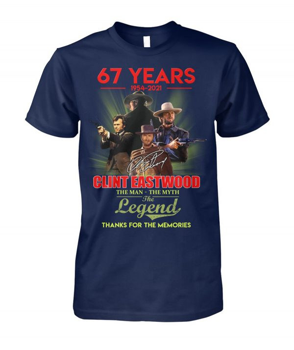 67 years Clint Eastwood The man the myth the legend shirt