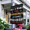 Reindeer All I want for christmas is a new president flag